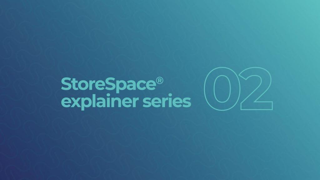 StoreSpace Explainer 2
